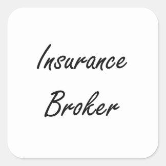 Insurance Broker Artistic Job Design Square Sticker