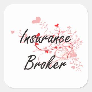 Insurance Broker Artistic Job Design with Hearts Square Sticker