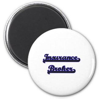 Insurance Broker Classic Job Design 6 Cm Round Magnet