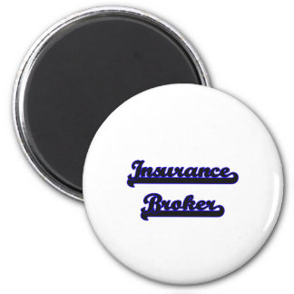 Insurance Broker Classic Job Design 2 Inch Round Magnet