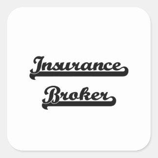 Insurance Broker Classic Job Design Square Sticker
