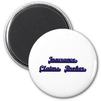 Insurance Claims Broker Classic Job Design 6 Cm Round Magnet