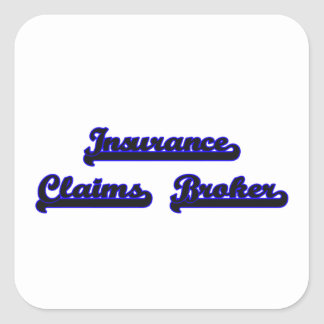 Insurance Claims Broker Classic Job Design Square Sticker