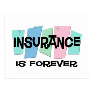 Insurance Is Forever Postcard