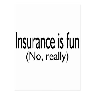 Insurance Is Fun No Really Postcard