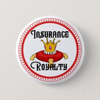 Insurance Royalty 6 Cm Round Badge