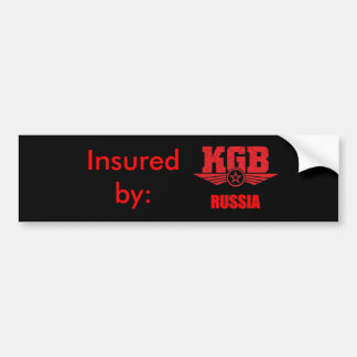 Insured by KGB RUSSIA Bumper sticker