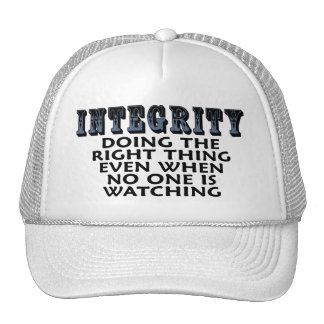 Integrity: Doing the right thing even when... Cap