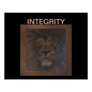 INTEGRITY Lion Poster on Brown/Black 4 Anyone
