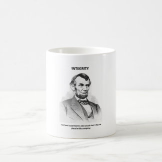integrity-may-have-been-fine-for-abe-lincoln-but coffee mug