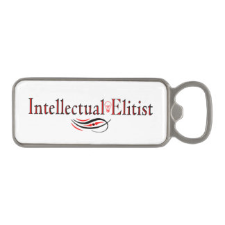 """Intellectual Elitist"" Magnetic Bottle Opener"