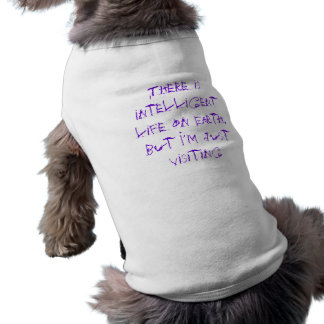Intelligent Life Sleeveless Dog Shirt