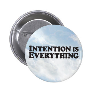 Intention Everything -Round Button