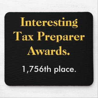 Interesting Tax Preparer Awards - Spoof Prize Mouse Mat
