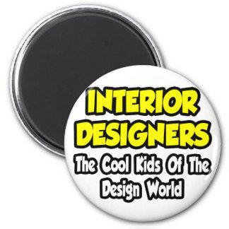 Interior DesignersCool Kids Of Design World Magnet