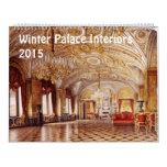 Interiors of Winter Palace 2015 Calendar