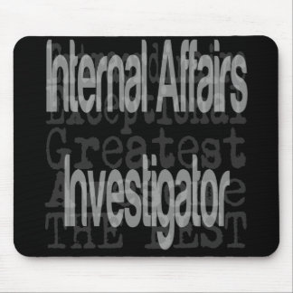 Internal Affairs Investigator Extraordinaire Mouse Mat