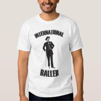 International baller. Gentlemen only. Tee Shirt