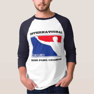 International Beer Pong Champion 3/4 sleeve T-Shirt