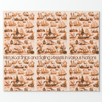 INTERNATIONAL VINTAGE SAILING VESSELS,SHIPS,Sepia Wrapping Paper