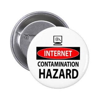 Internet – contamination hazard 6 cm round badge