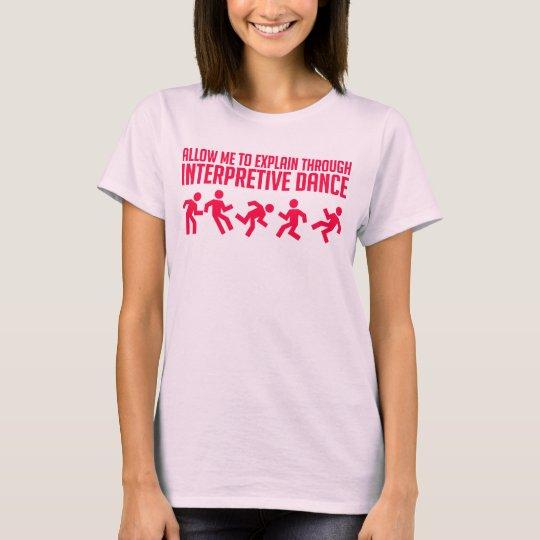 Interpretive Dance - Womens Tee