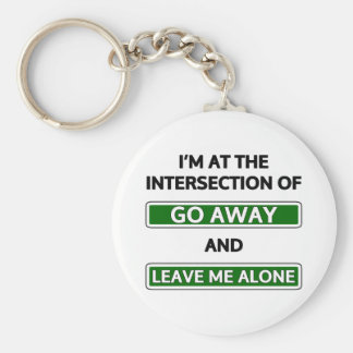 "Intersection of ""Go away"" and ""Leave me alone"" Basic Round Button Key Ring"