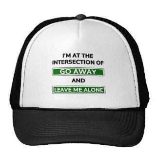 "Intersection of ""Go away"" and ""Leave me alone"" Mesh Hat"