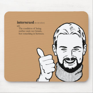 INTERSEXED MOUSE PADS