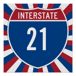 Interstate 21 poster