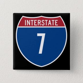 Interstate 7 15 cm square badge