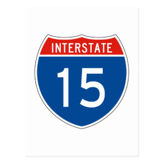 Interstate Sign 15 Postcard