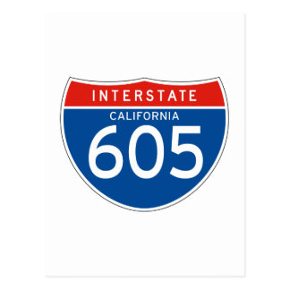 Interstate Sign 605 - California Post Cards