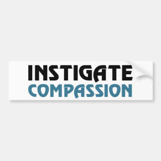 Intigate Compassion (The Great Karma Edition) Bumper Sticker