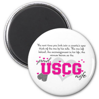 Into a Coastie's eyes - Proud USCG Wife Refrigerator Magnet