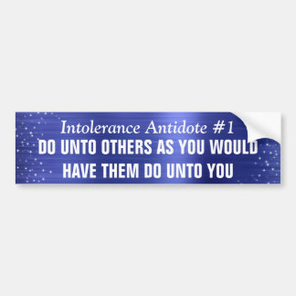 Intolerance Antidote Number 1 Bumper Sticker