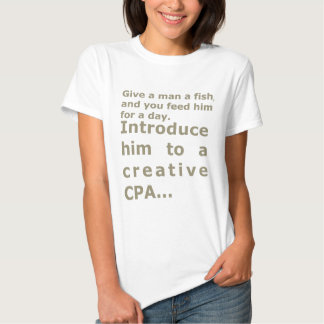 Introduce him to a creative CPA T Shirts