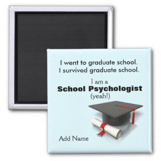 Introducing the School Psychology Graduate-Magnet Square Magnet