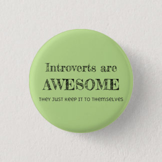 Introverts Are Awesome 3 Cm Round Badge