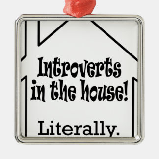 Introverts in the house! christmas ornament