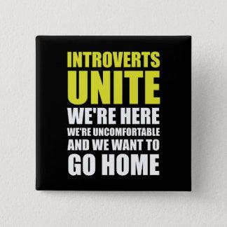 Introverts Unite 15 Cm Square Badge