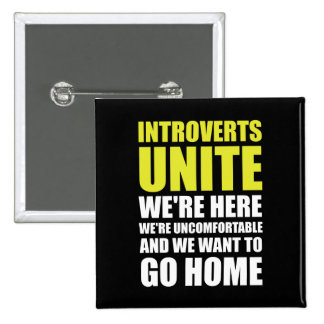 Introverts Unite 15 Cm Square Badge