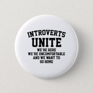 Introverts Unite 6 Cm Round Badge