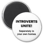 Introverts Unite! 6 Cm Round Magnet