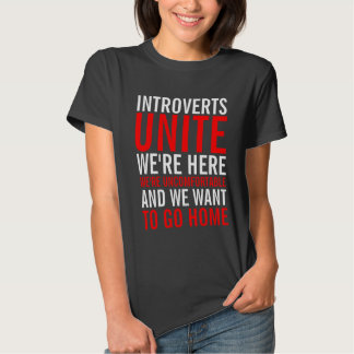 Introverts Unite Ladies Top Shirts