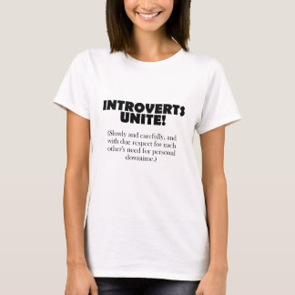 Introverts Unite - Light BG T-Shirt