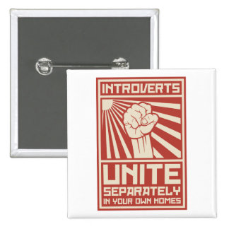 Introverts Unite Separately In Your Own Homes 15 Cm Square Badge