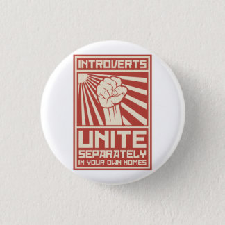 Introverts Unite Separately In Your Own Homes 3 Cm Round Badge