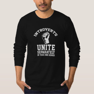 Introverts Unite Tees