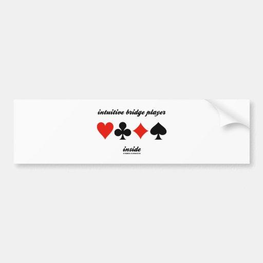 intuitive bridge player inside (four card suits) bumper stickers